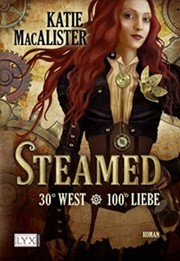 "Katie MacAlister ""Steamed - 30° West 100° Liebe"""