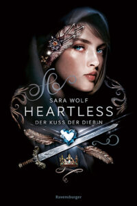 Heartless Der Kuss der Diebin
